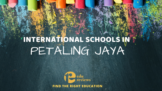 International Schools in Petaling Jaya