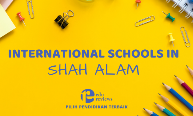 International Schools in Shah Alam